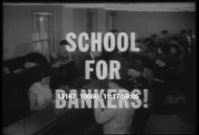 13167_10660_school_for_bankers.mov